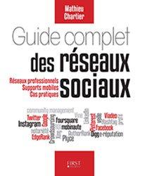 Guide complet des réseaux sociaux - Mathieu Chartier