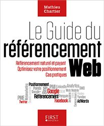 Guide du référencement Web - Mathieu Chartier - First Interactive