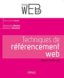 Techniques de référencement web : audit et suivi SEO - Alexandra Martin et Mathieu Chartier
