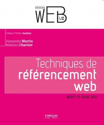 Techniques de référencement web - audit et suivi SEO - Alexandra Martin et Mathieu Chartier