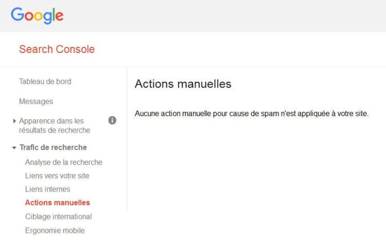 Actions Manuelles dans la Google Search Console pour vérifier les pénalités éventuelles