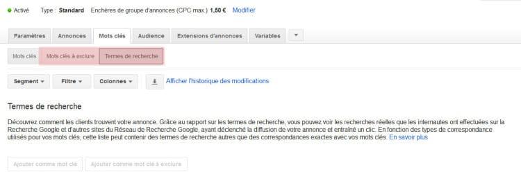 Apparition de deux nouveaux boutons ergonomiques pour Google Adwords (termes de recherche et mots clés à exclure)