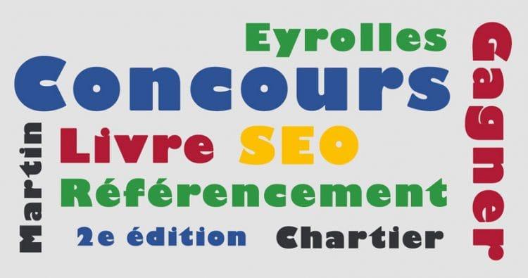 Concours pour gagner un livre SEO (techniques de référencement web : audit et suivi SEO) des éditions Eyrolles