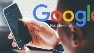 Google et son index Mobile-First en SEO