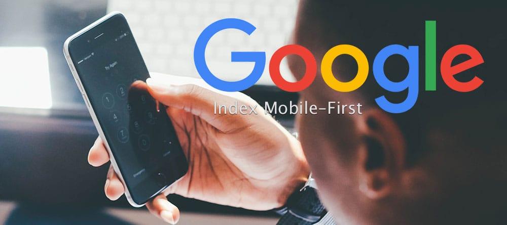 Google et son index Mobile-First en SEO