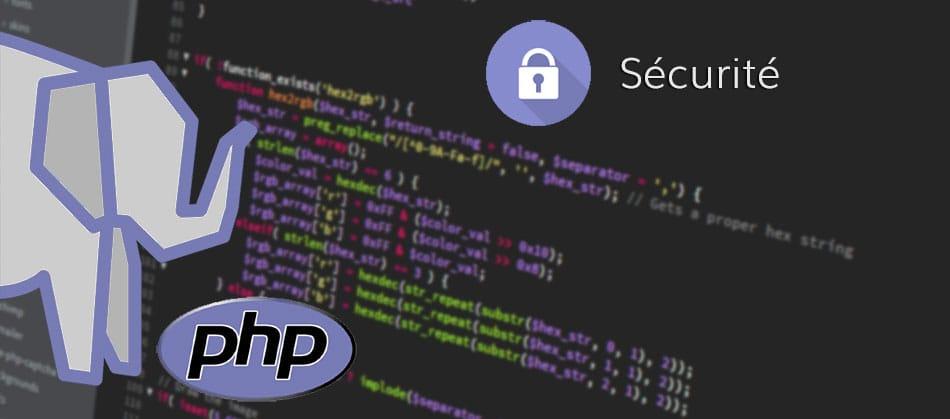Comment sécuriser facilement un site en langage PHP ?