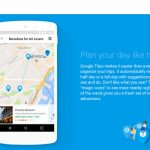 Google Trips, application mobile pour guider vos vacances