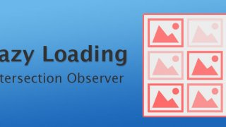 Lazy Loading avec l'API Intersection Observer