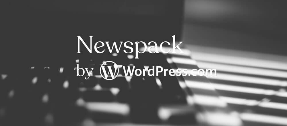 Newspack par Automattic et WordPress pour aider les organes de presse en ligne